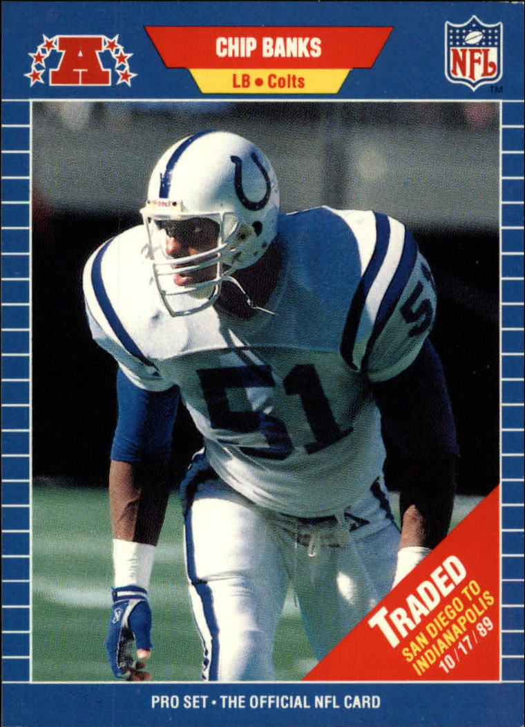 1989 Pro Set #558 Chip Banks TR