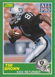 1989 Score #305B Tim Brown COR AP/(Dark jersey 81)
