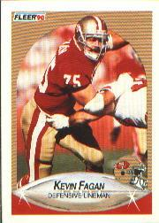 1990 Fleer #6 Kevin Fagan RC