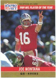 1990 Pro Set #2A Joe Montana ERR/Player of the Year/(Jim Kelly's stats/in text)