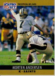 1990 Pro Set #210B Morten Andersen/(Card number and name/on back in black)