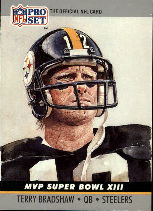 1990 Pro Set Super Bowl MVP's #13 Terry Bradshaw