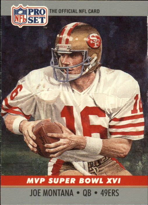 1990 Pro Set Super Bowl MVP's #16 Joe Montana