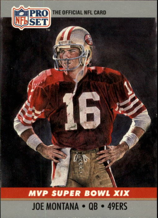 1990 Pro Set Super Bowl MVP's #19 Joe Montana