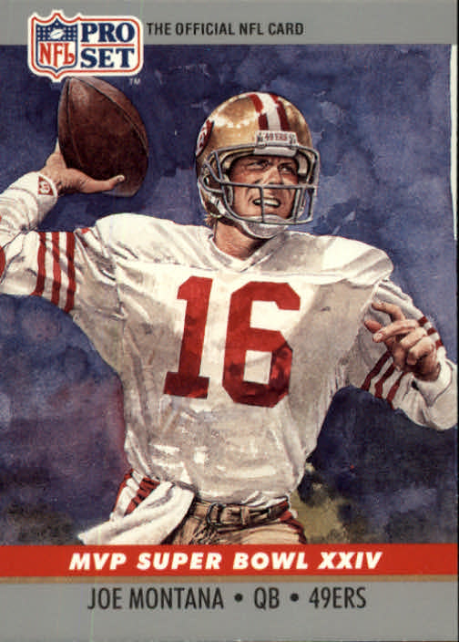 1990 Pro Set Super Bowl MVP's #24 Joe Montana