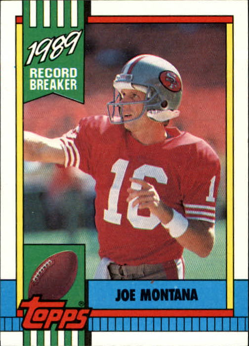 1990 Topps #1 Joe Montana RB/Most TD Passes: Super Bowl
