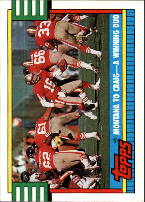 1990 Topps #515A 49ers Team Leaders/(Joe) Montana To /(Roger) Craig,/A Winning Duo