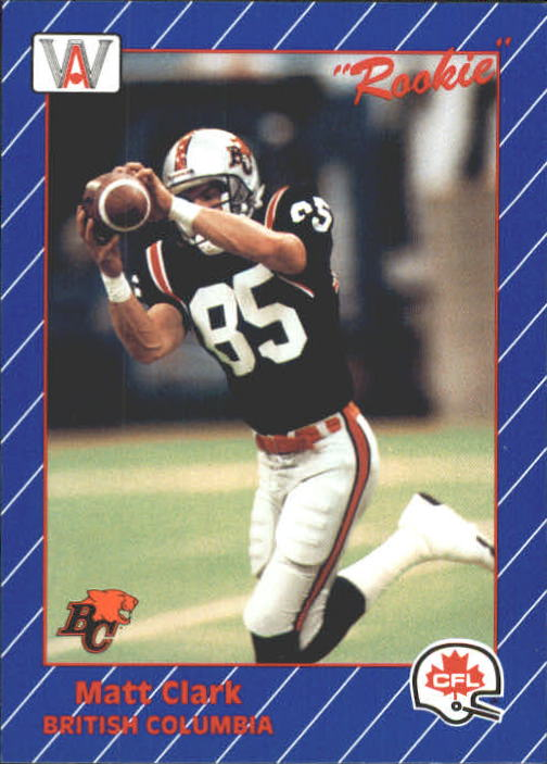 1991 All World CFL #4 Matt Clark