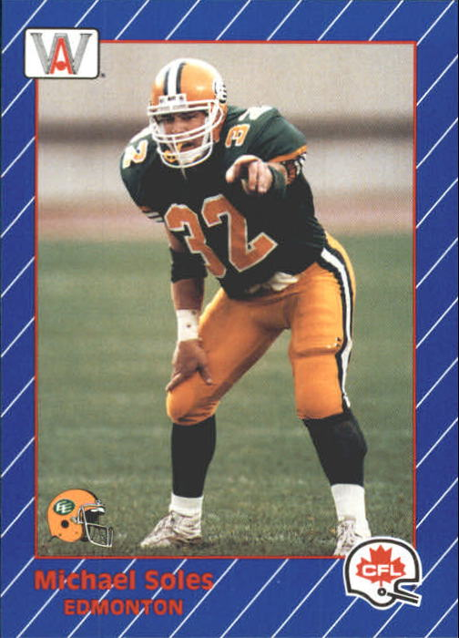1991 All World CFL #44 Michael Soles