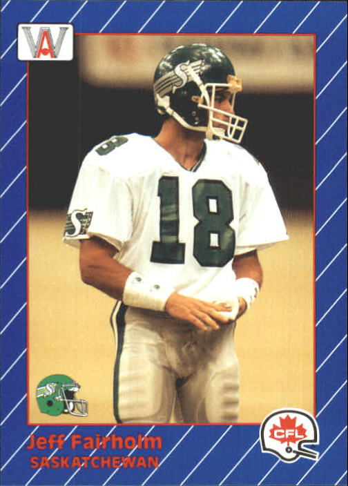 1991 All World CFL #76 Jeff Fairholm