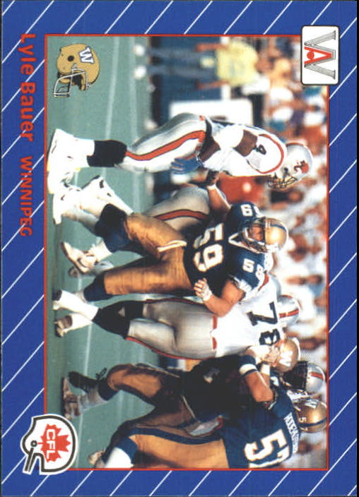 1991 All World CFL #99 Lyle Bauer