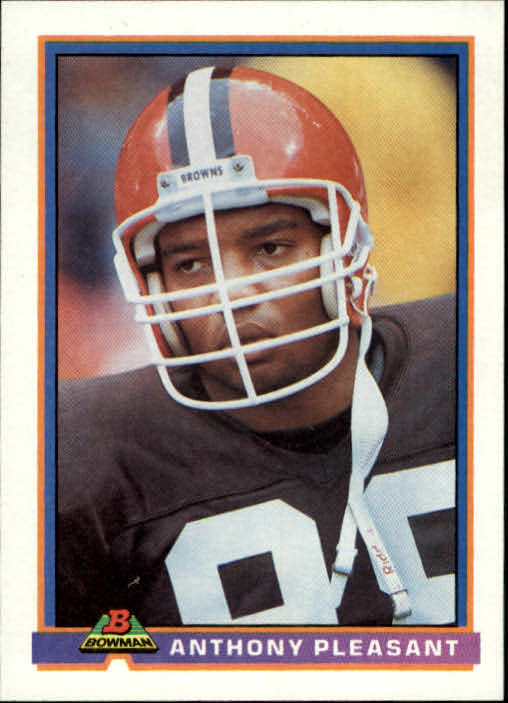 1991 Bowman #102 Anthony Pleasant