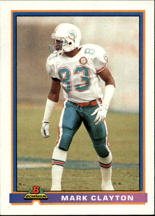 1991 Bowman #286 Mark Clayton