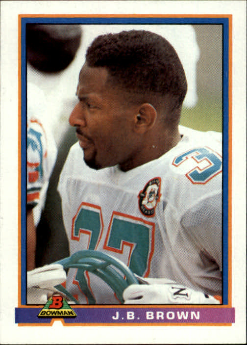 1991 Bowman #297 J.B. Brown