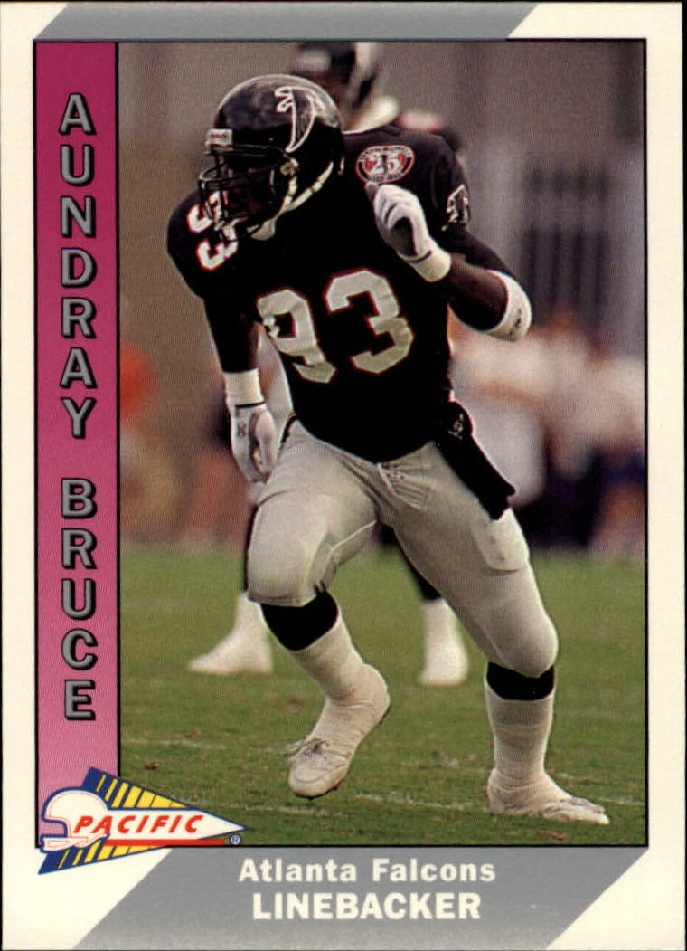 1991 Pacific #3 Aundray Bruce