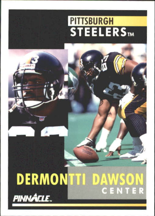 1991 Pinnacle #49 Dermontti Dawson