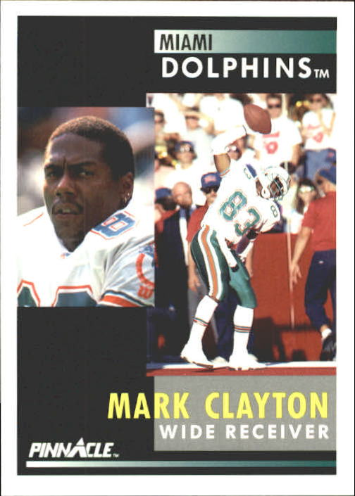 1991 Pinnacle #99 Mark Clayton