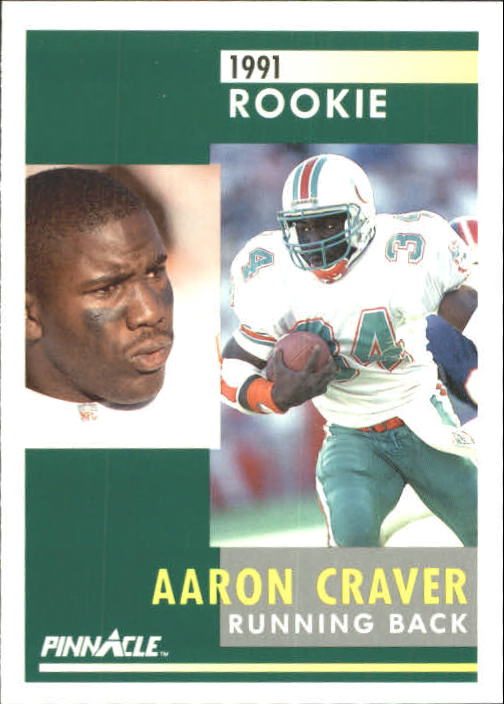 1991 Pinnacle #295 Aaron Craver RC
