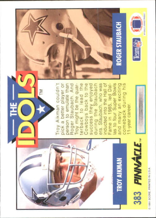 1991 Pinnacle #383 Troy Aikman/Staubach ID back image
