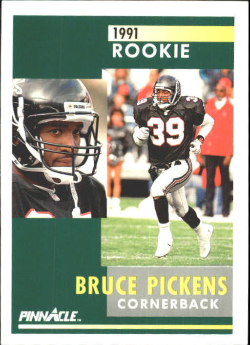1991 Pinnacle #393 Bruce Pickens RC