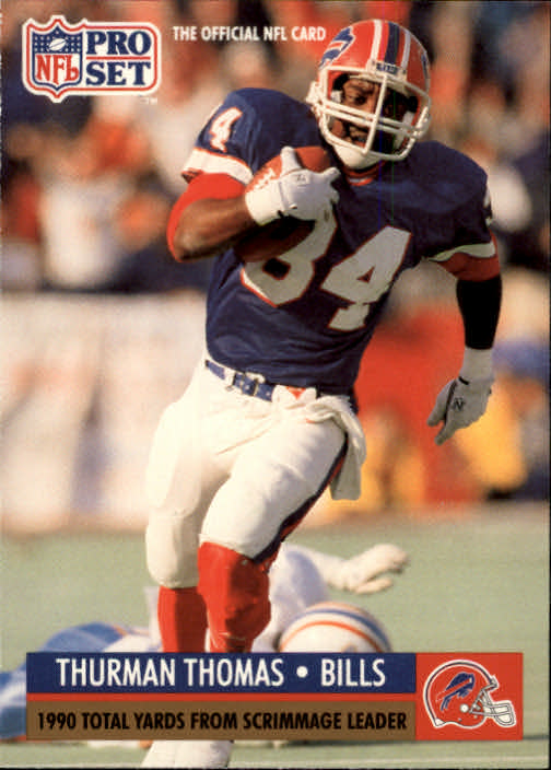 1991 Pro Set #13 Thurman Thomas/NFL Total Yardage/Leader