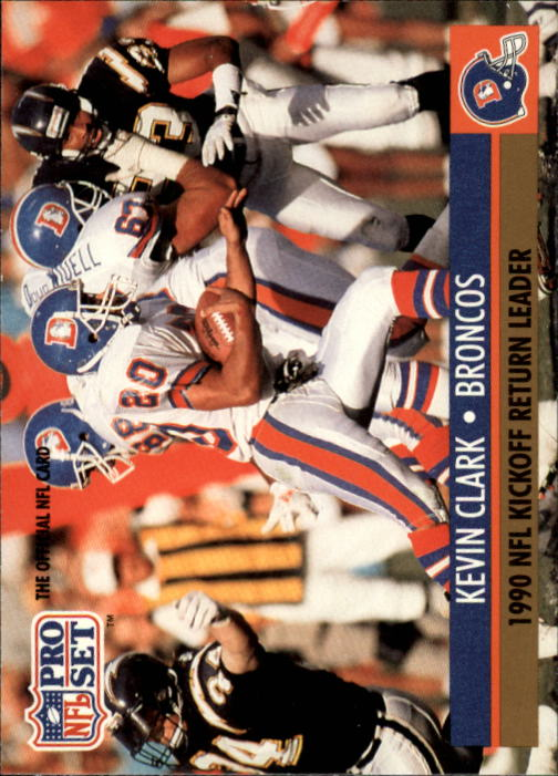 1991 Pro Set #17 Kevin Clark RC/NFL Kickoff Return/Leader