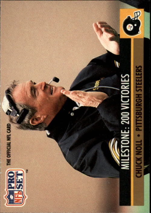 1991 Pro Set #23 Chuck Noll ML/200 Victories