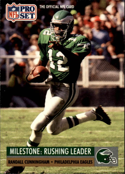 1991 Pro Set #24 Randall Cunningham ML/Leads team in rushing,/fourth straight year UER/(586 rushes, should be 486/average 5.9, should be 7.1)