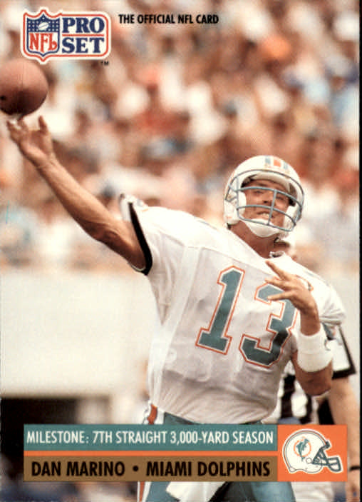 1991 Pro Set #25 Dan Marino ML/7th 3000 yard season