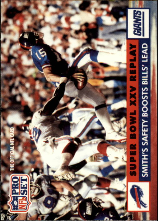 1991 Pro Set #47A Bruce Smith SB/(Official NFL Card in black letters)