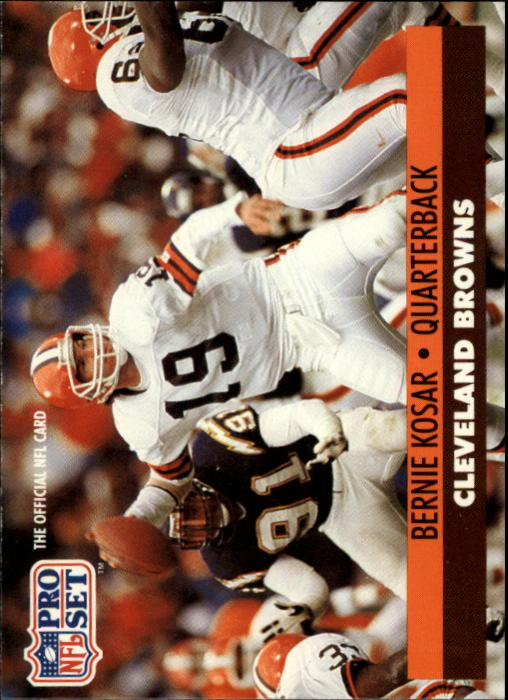 1991 Pro Set #121B Bernie Kosar/(No NFLPA logo on back)