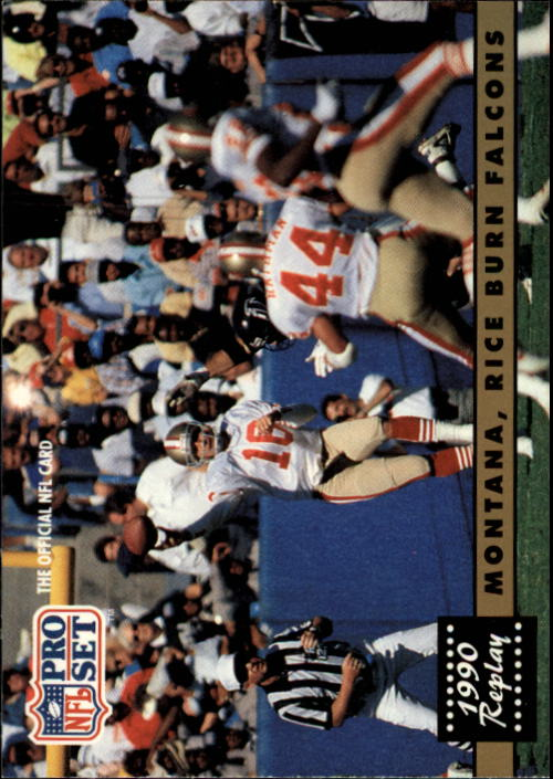 1991 Pro Set #329 Joe Montana/Jerry Rice REP