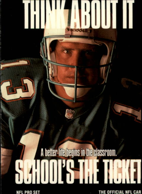 1991 Pro Set #726 Dan Marino/School's The Ticket