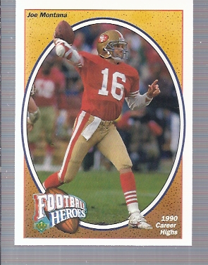 1991 Upper Deck Joe Montana Heroes #8 Joe Montana/1990 Career Highs