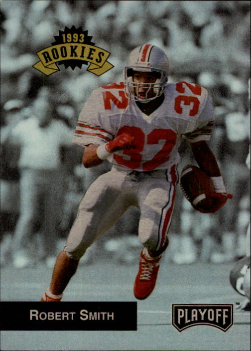 1993 Playoff #311 Robert Smith RC