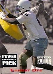 1993 Power Draft Picks #11 Ernest Dye