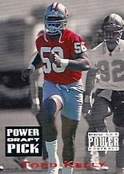 1993 Power Draft Picks #25 Todd Kelly