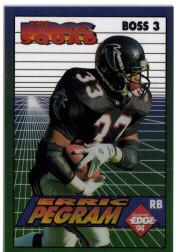 1994 Collector's Edge Boss Squad Promos #3 Erric Pegram