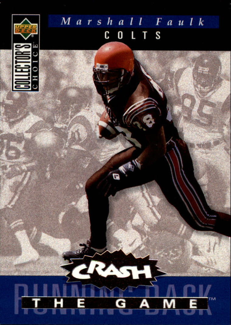 1994 Collector's Choice Crash the Game Bronze Redemption #C11 Marshall Faulk
