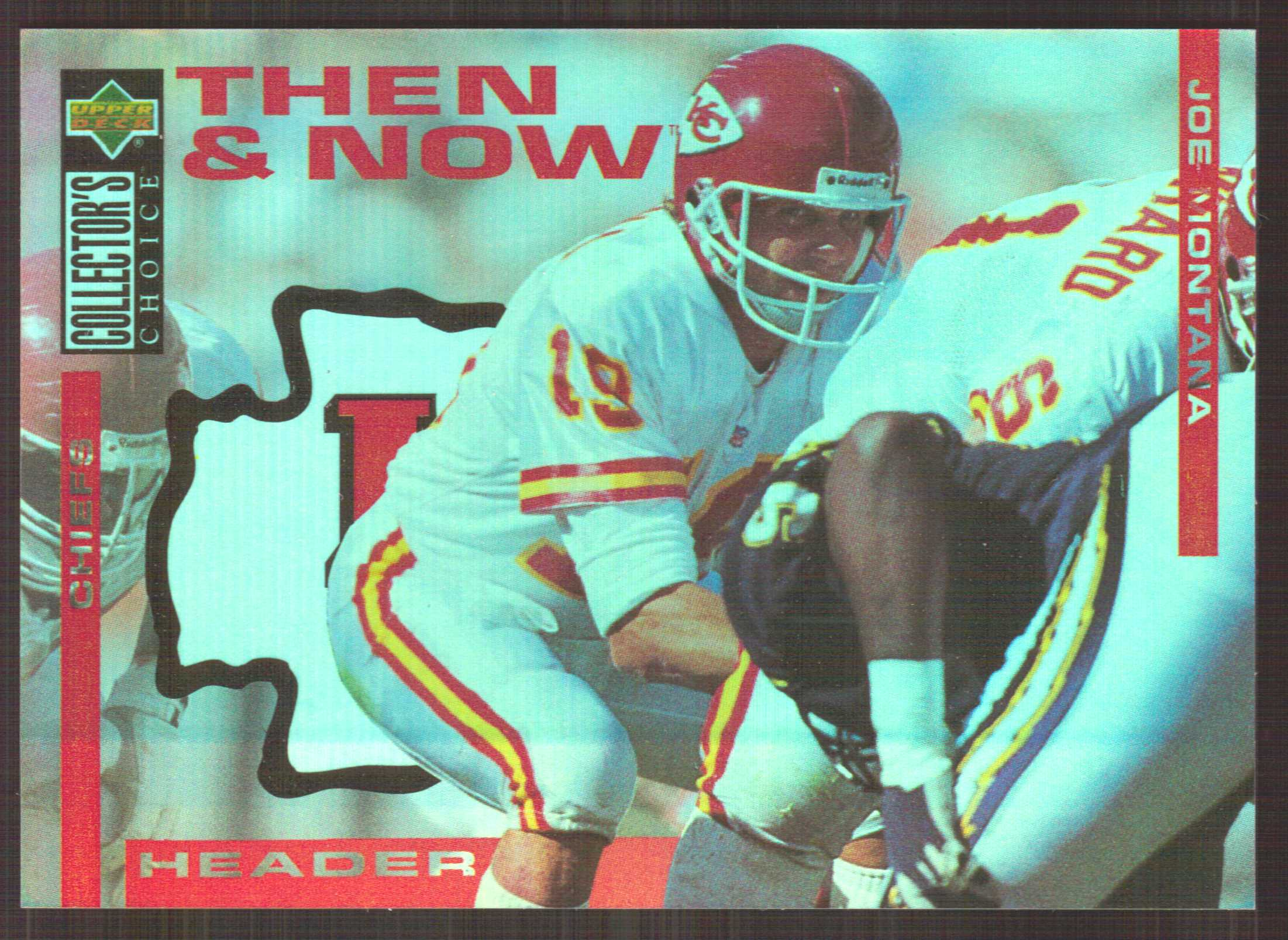1994 Collector's Choice Then and Now #NNO Joe Montana Header
