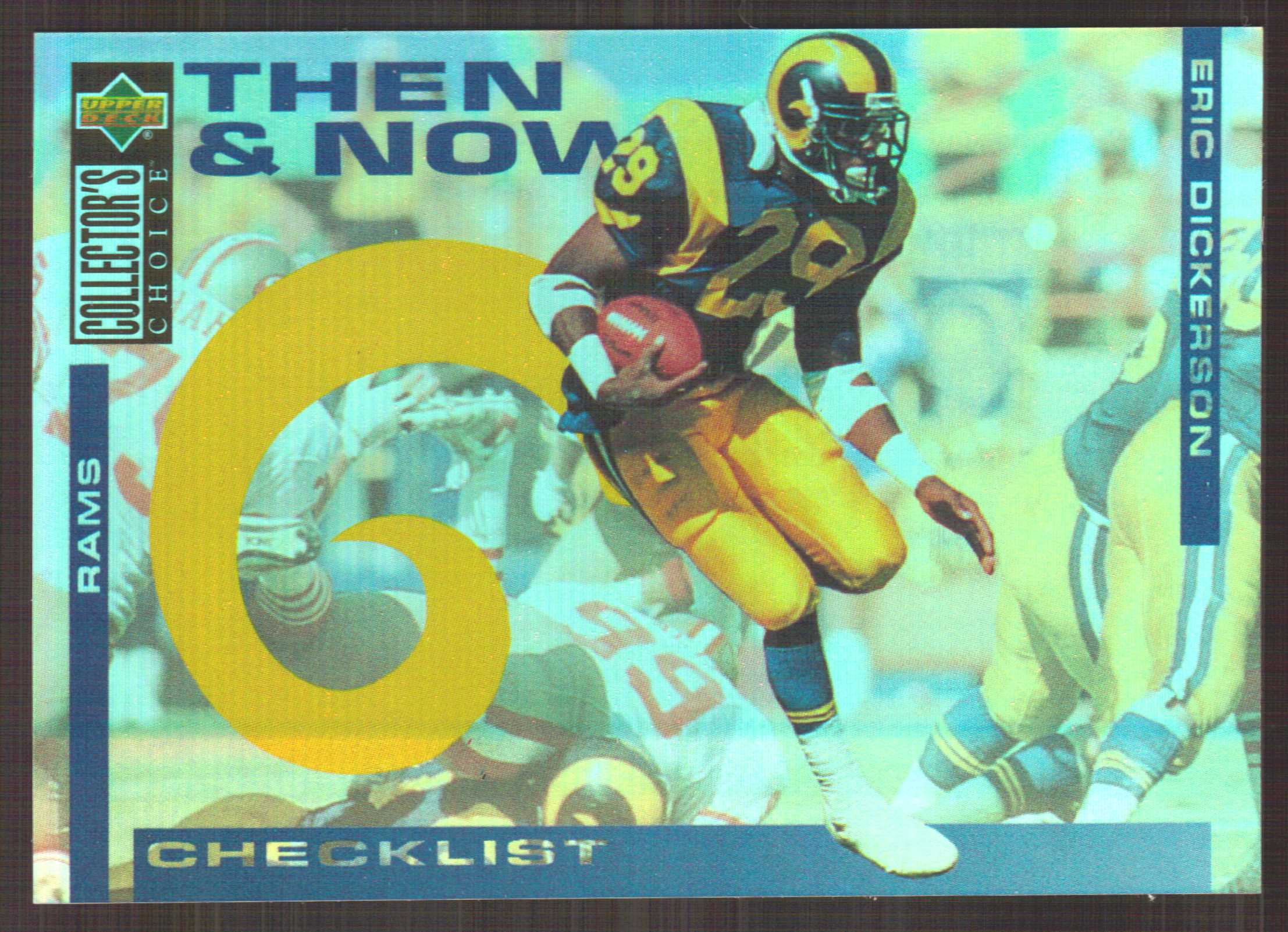 1994 Collector's Choice Then and Now #NNO Eric Dickerson CL