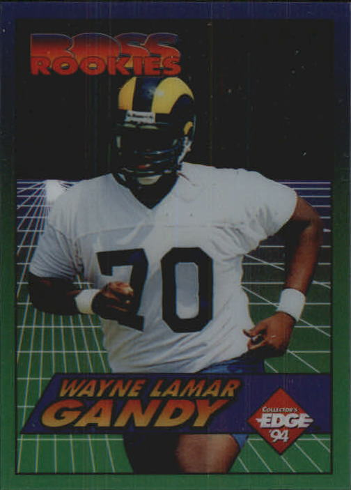1994 Collector's Edge Boss Rookies #7 Wayne Gandy