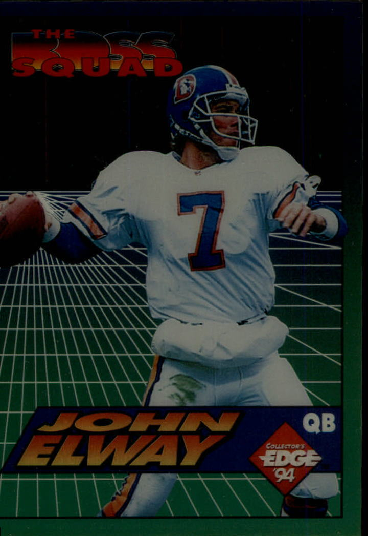 1994 Collector's Edge Boss Squad #1 John Elway W-2