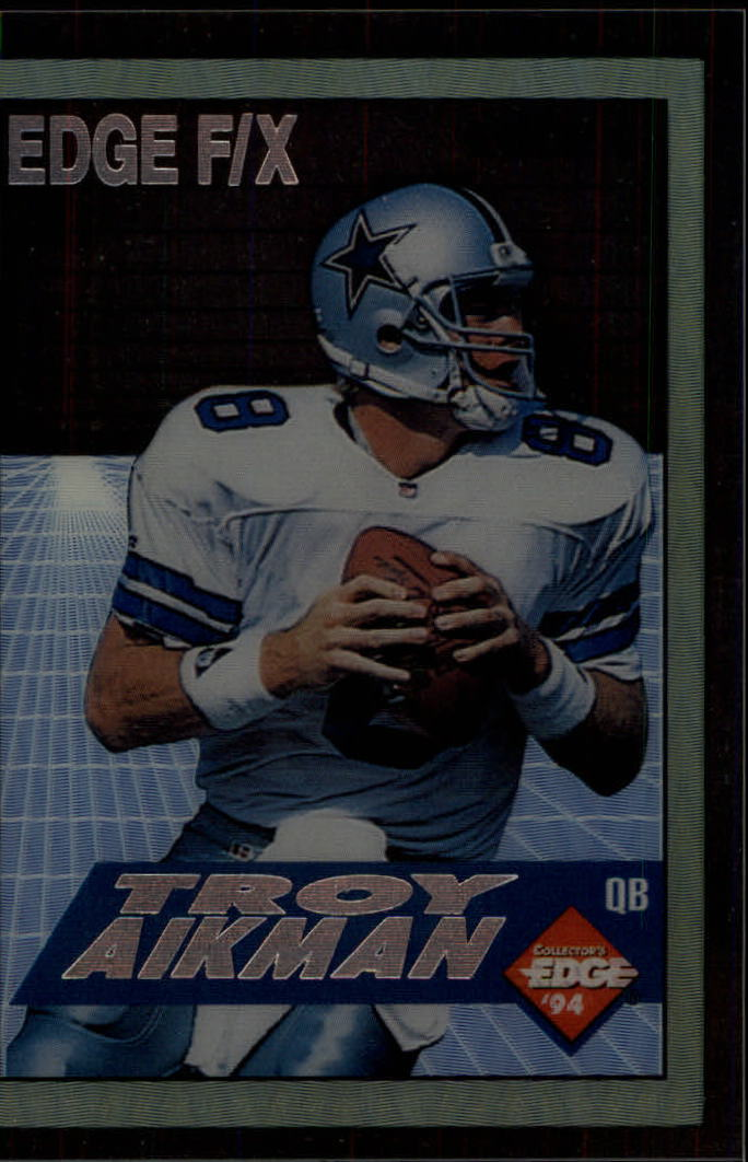 1994 Collector's Edge FX #3 Troy Aikman