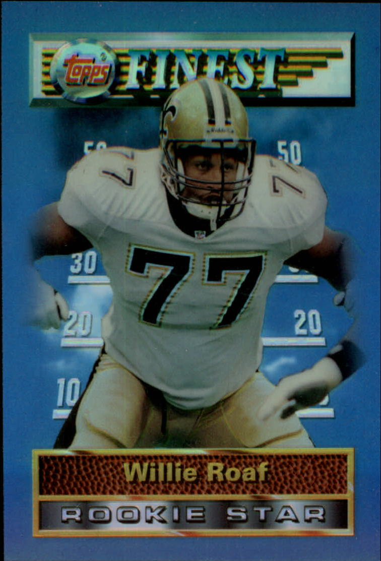 1994 Finest #19 Willie Roaf
