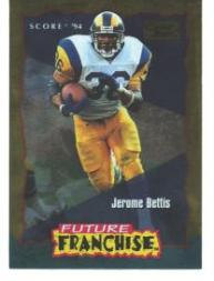 1994 Score Gold Zone #327 Jerome Bettis FF