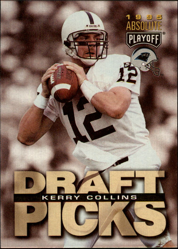 1995 Absolute #184 Kerry Collins RC