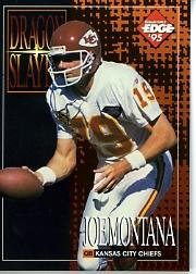 1995 Excalibur Dragon Slayers #6 Joe Montana