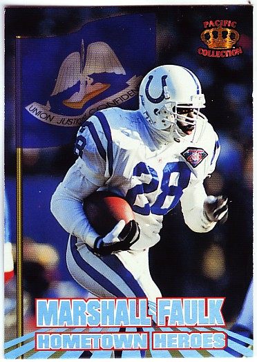 1995 Pacific Hometown Heroes #HH4 Marshall Faulk