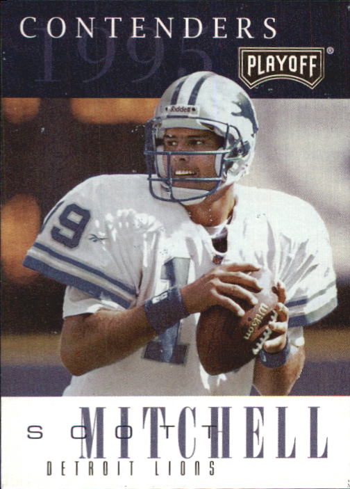 1995 Playoff Contenders #19 Scott Mitchell